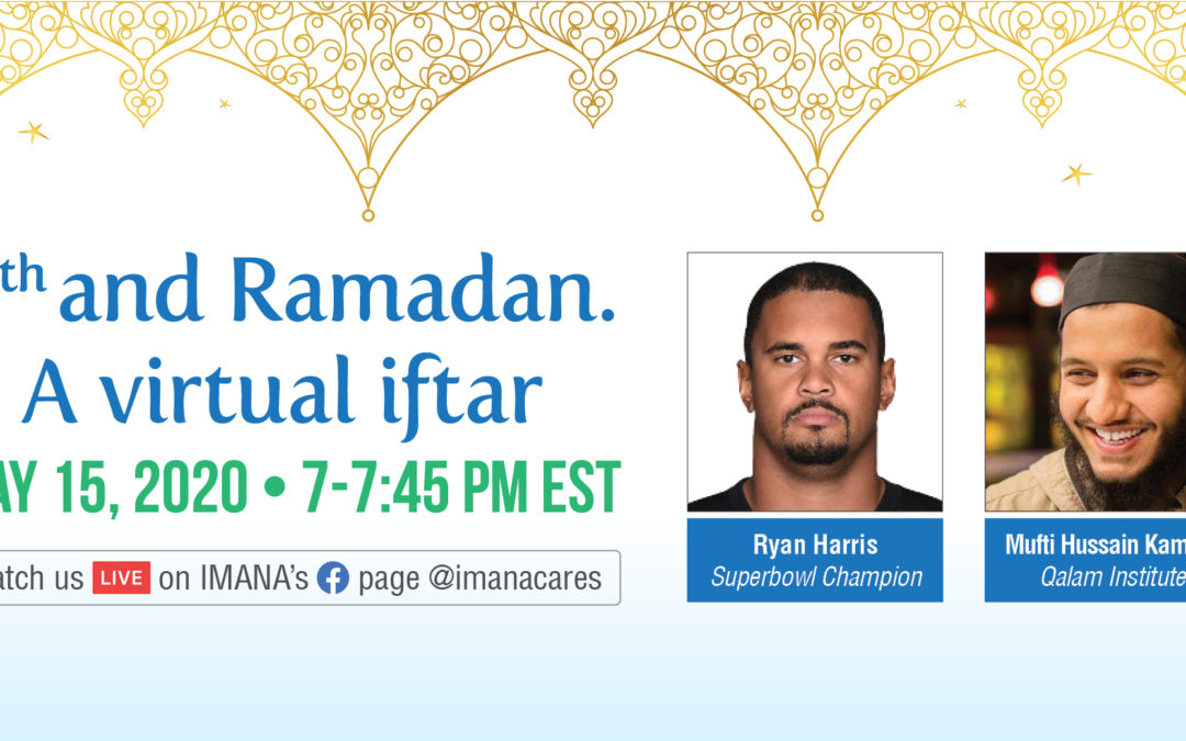 4th and Ramadan: A Virtual Iftar