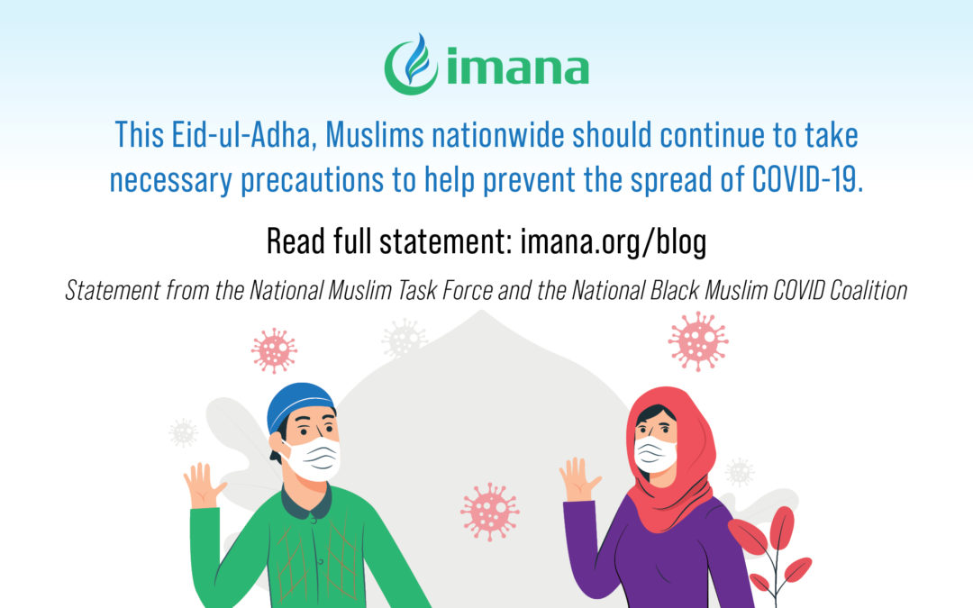 Statement from the National Muslim Task Force and the National Black Muslim COVID Coalition on COVID-19 Regarding Eid ul-Adha