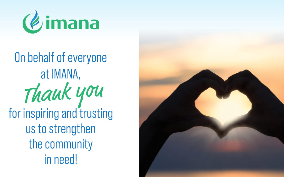 We're thankful for your trust and confidence in IMANA