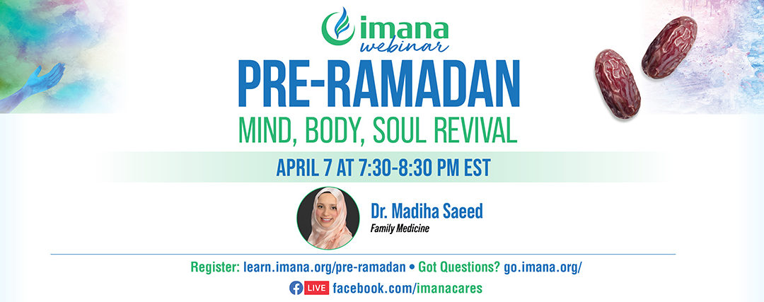 Pre-Ramadan Mind, Body, and Soul Revival